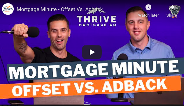 Mortgage Minute: Offset vs. Adback