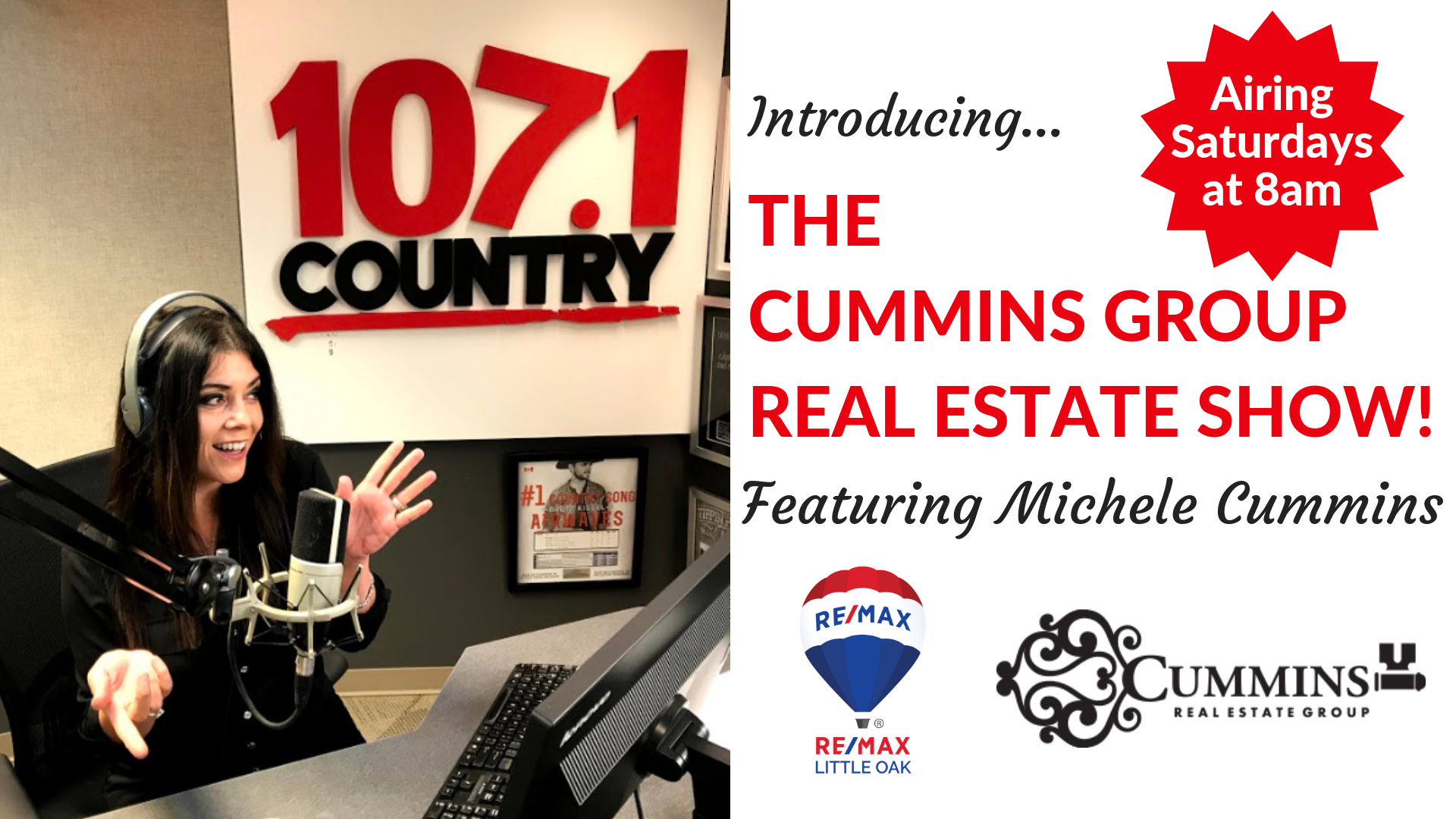 Tune-In to Radio 107.1 to listen to the Cummins Group Real Estate Show!
