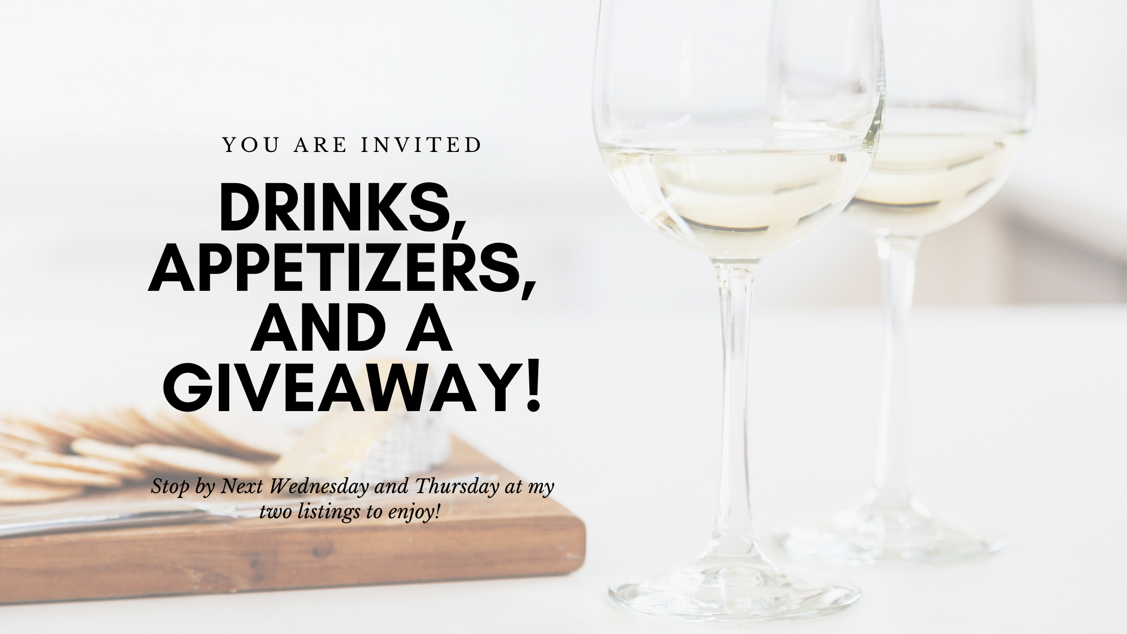 Realtors, Join me for appetizers, drinks and a giveaway!
