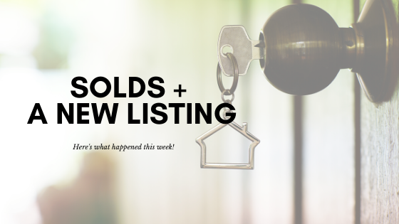 Solds, New Listings and more this week!