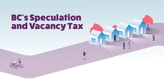 New Speculation and Vacancy Tax to Effect BC Home Owners